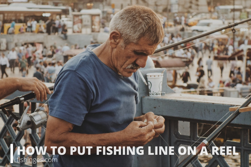 HOW TO PUT FISHING LINE ON A REEL